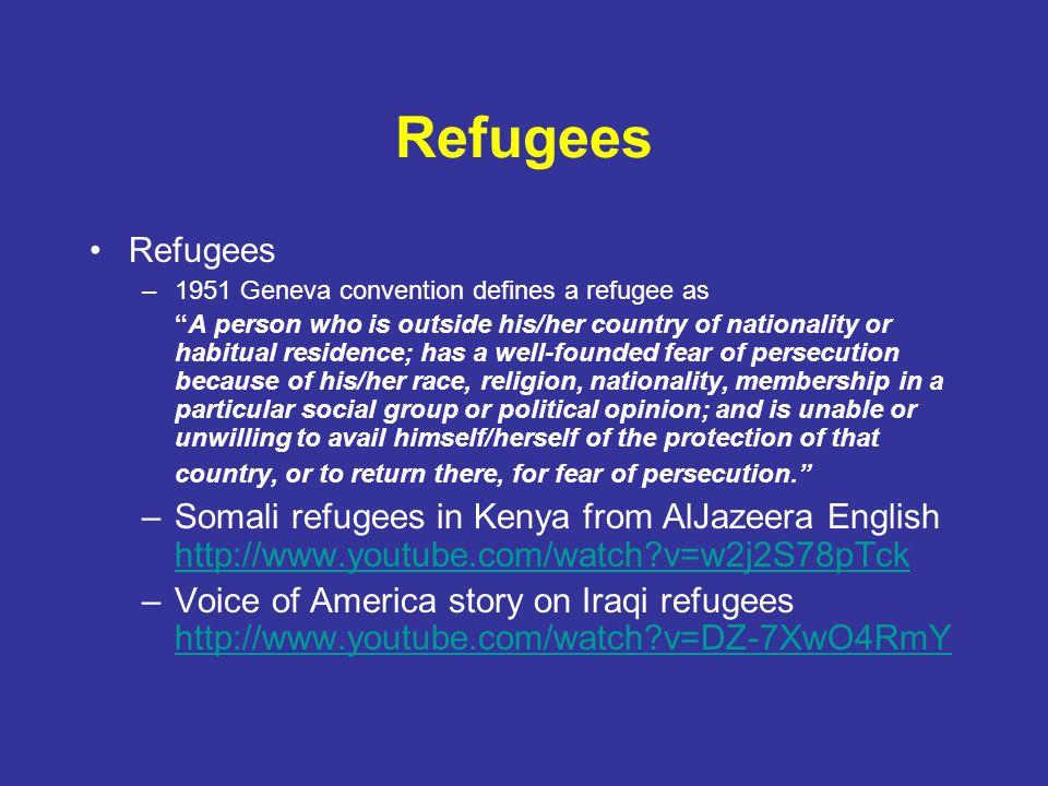 Refugees Refugees. 1951 Geneva convention defines a refugee as.