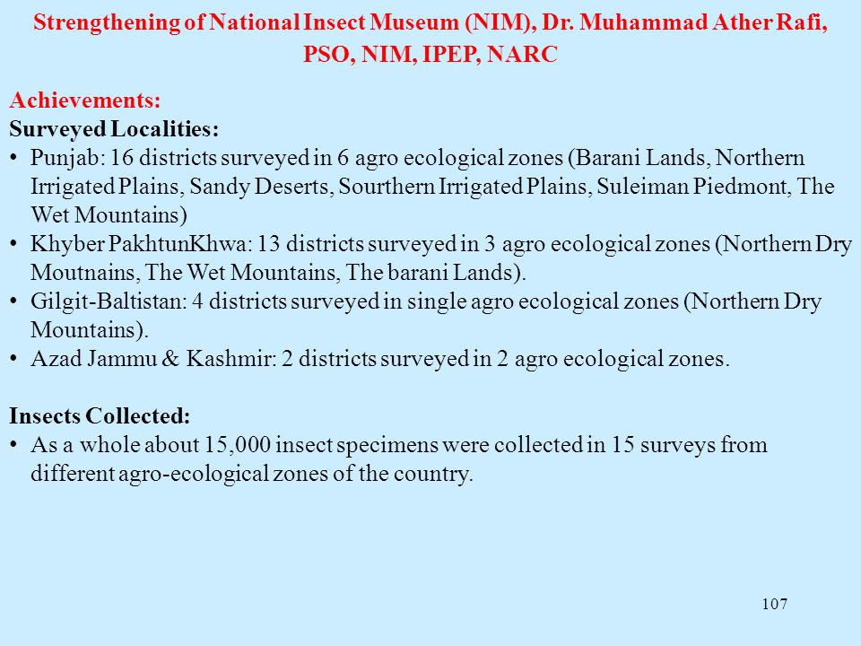 Strengthening of National Insect Museum (NIM), Dr
