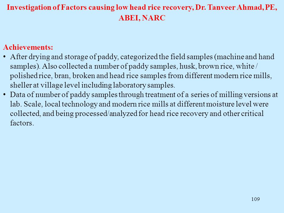 Investigation of Factors causing low head rice recovery, Dr