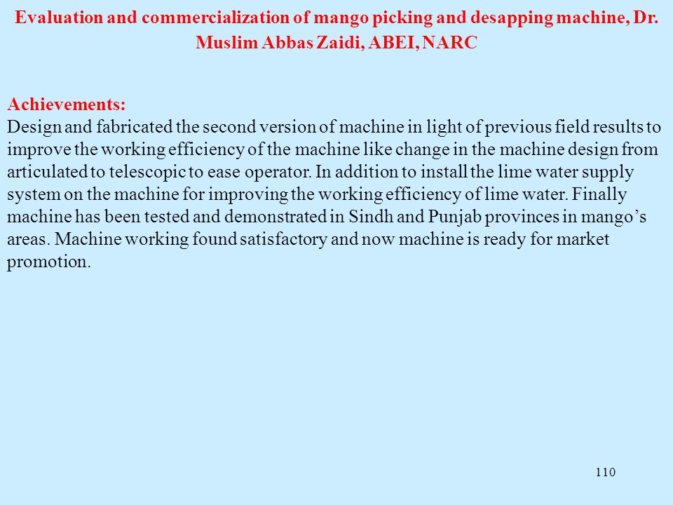 Evaluation and commercialization of mango picking and desapping machine, Dr. Muslim Abbas Zaidi, ABEI, NARC