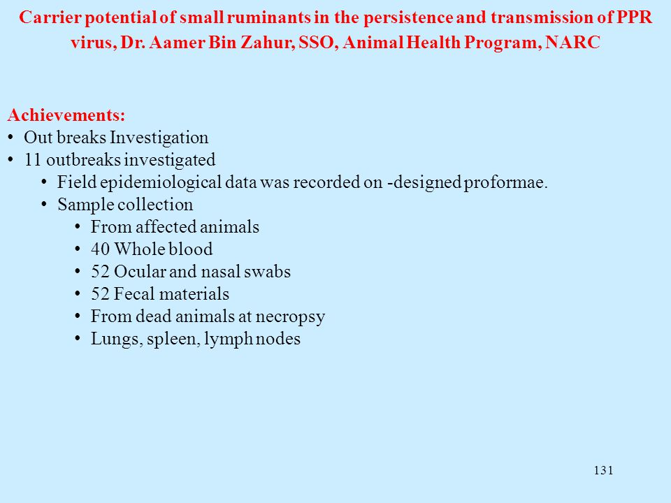Carrier potential of small ruminants in the persistence and transmission of PPR virus, Dr. Aamer Bin Zahur, SSO, Animal Health Program, NARC