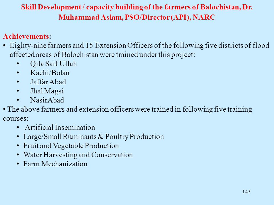 Skill Development / capacity building of the farmers of Balochistan, Dr. Muhammad Aslam, PSO/Director (API), NARC
