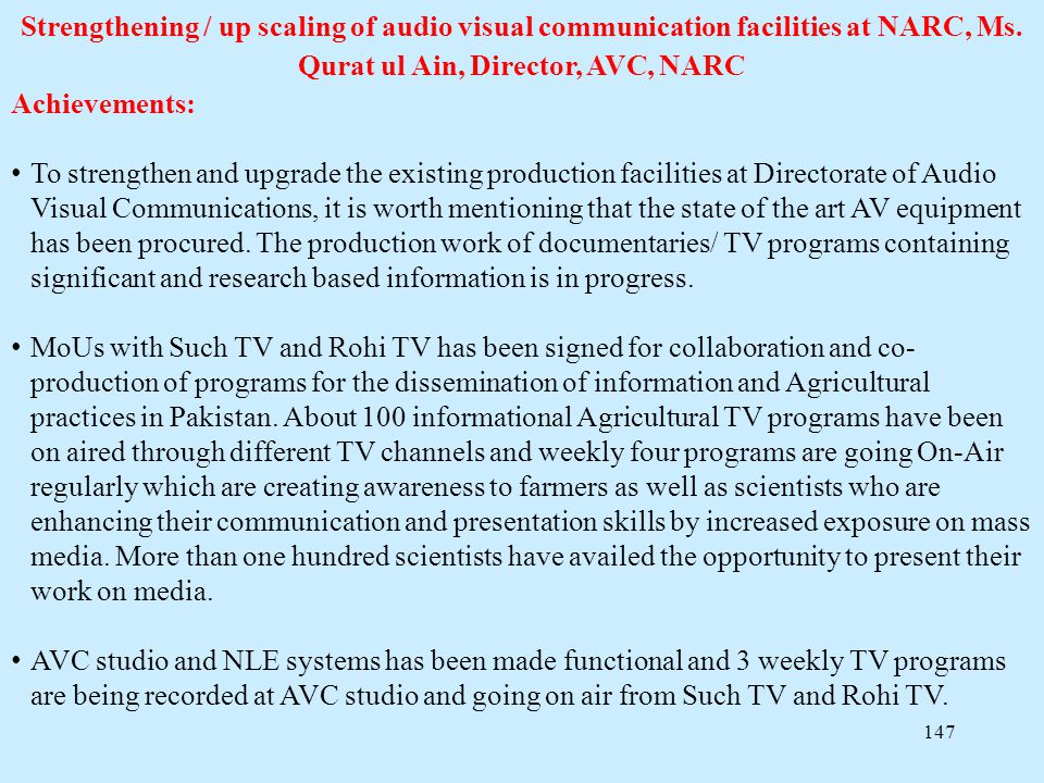 Strengthening / up scaling of audio visual communication facilities at NARC, Ms. Qurat ul Ain, Director, AVC, NARC