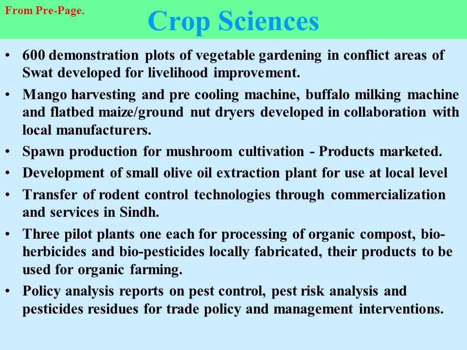 Crop Sciences From Pre-Page. 600 demonstration plots of vegetable gardening in conflict areas of Swat developed for livelihood improvement.