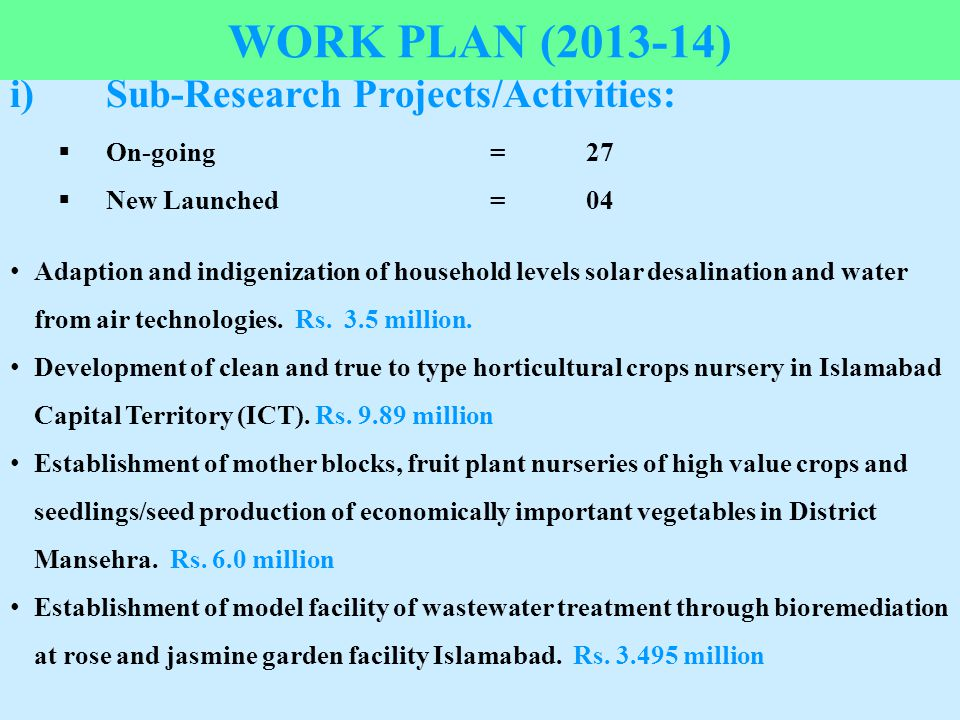 Work Plan (2013-14) i) Sub-Research Projects/Activities: On-going = 27