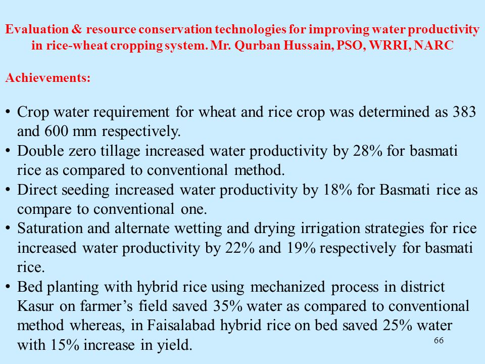 Evaluation & resource conservation technologies for improving water productivity in rice-wheat cropping system. Mr. Qurban Hussain, PSO, WRRI, NARC