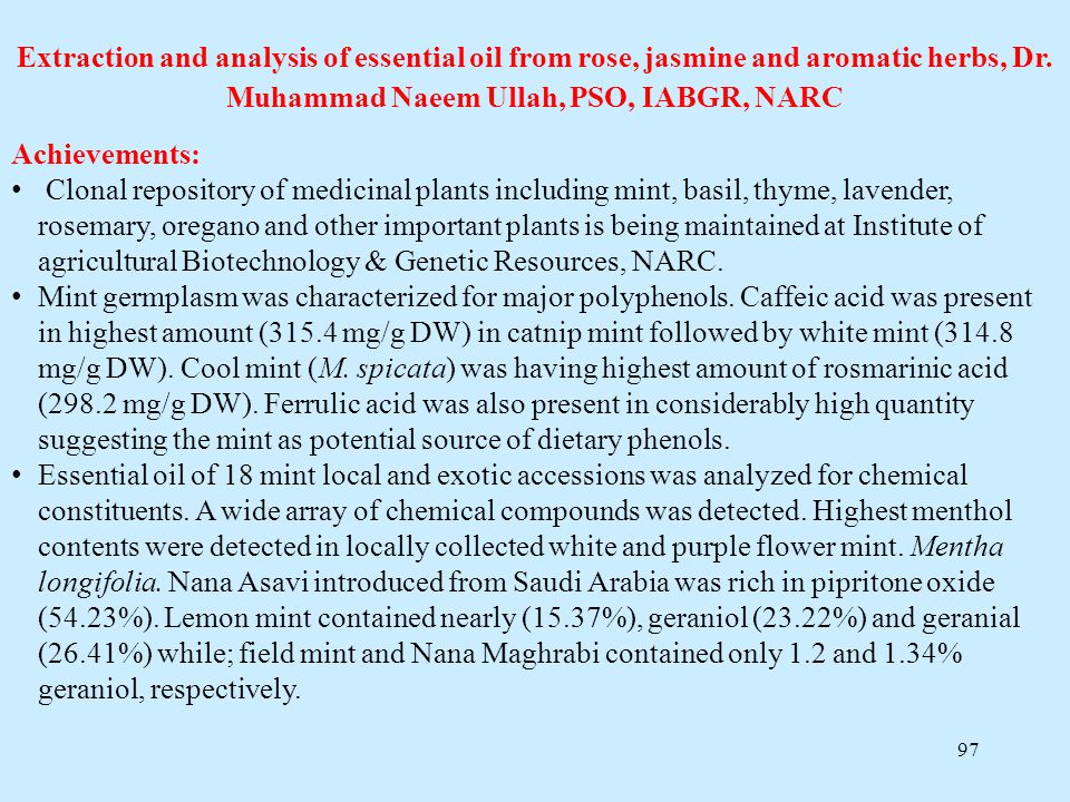 Extraction and analysis of essential oil from rose, jasmine and aromatic herbs, Dr. Muhammad Naeem Ullah, PSO, IABGR, NARC