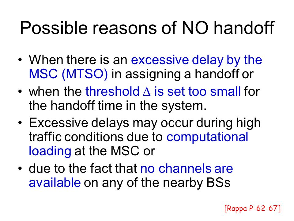 Possible reasons of NO handoff