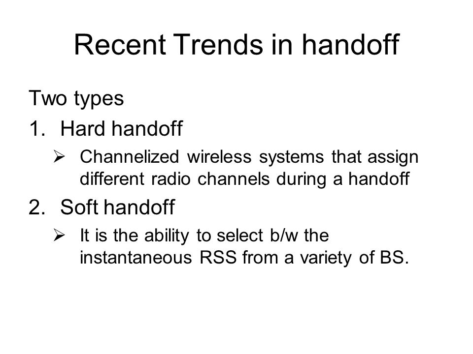 Recent Trends in handoff