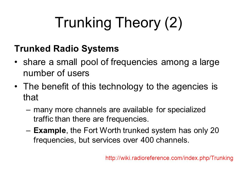 Trunking Theory (2) Trunked Radio Systems