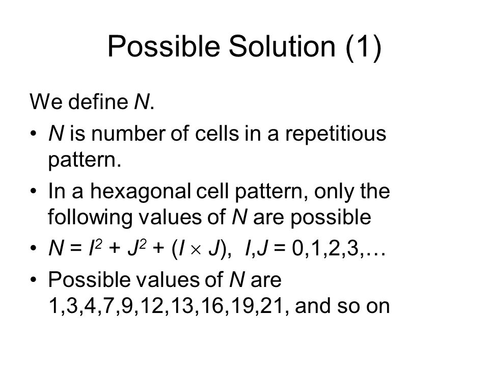 Possible Solution (1) We define N.