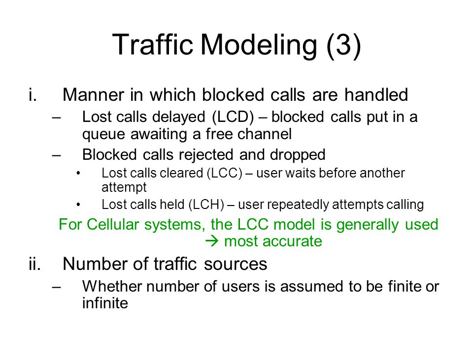 For Cellular systems, the LCC model is generally used  most accurate