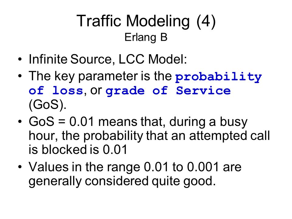 Traffic Modeling (4) Erlang B