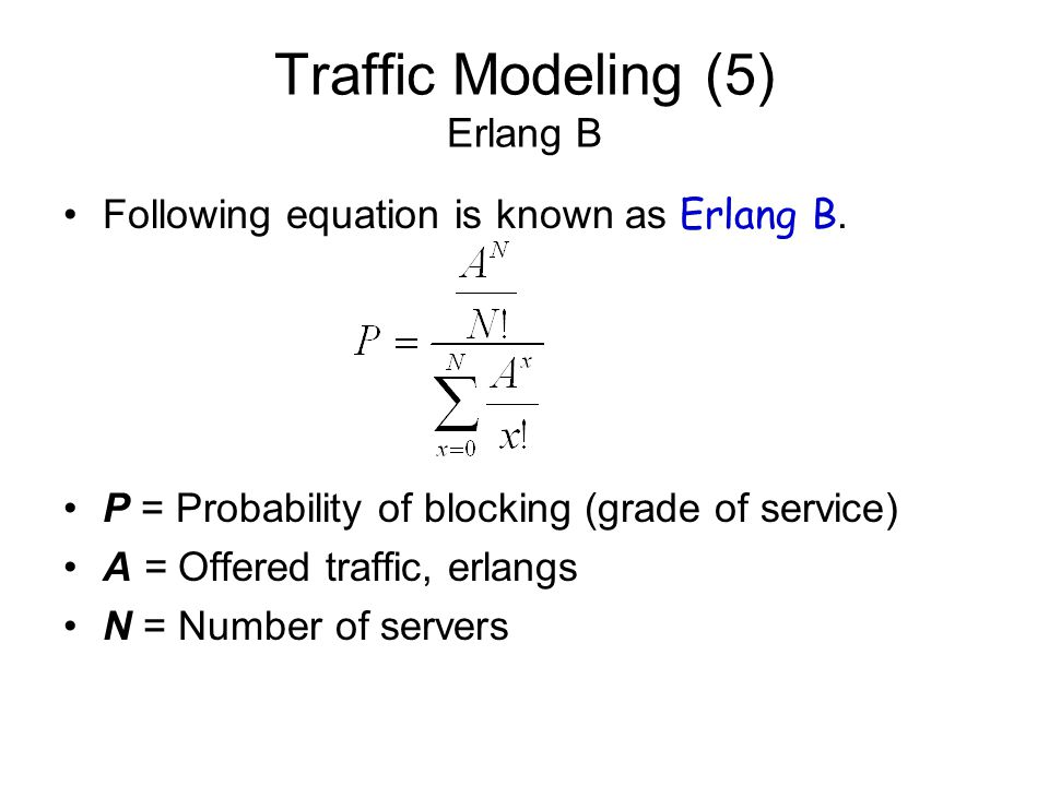 Traffic Modeling (5) Erlang B