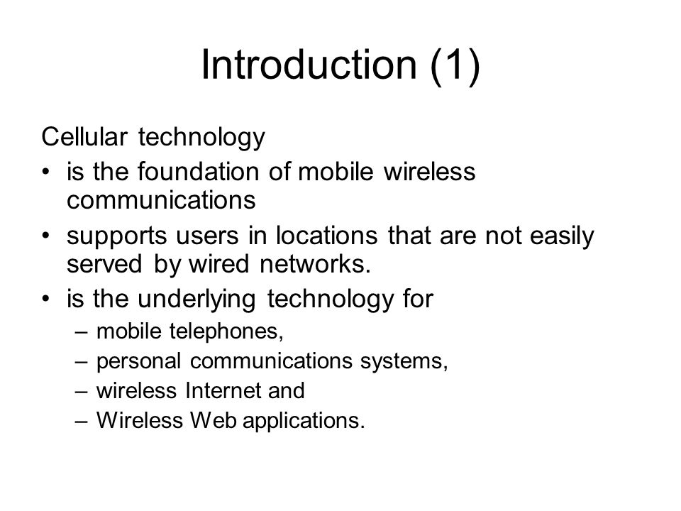 Introduction (1) Cellular technology