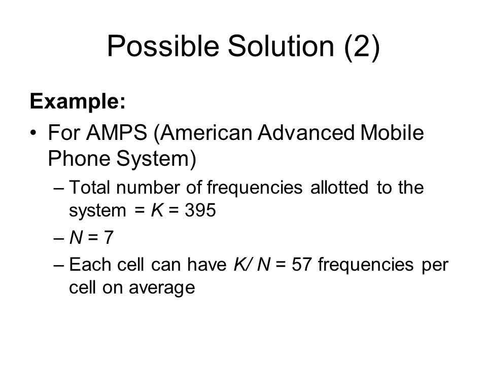 Possible Solution (2) Example: