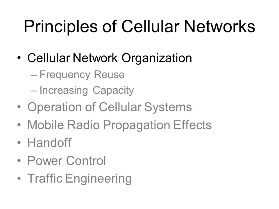 Principles of Cellular Networks