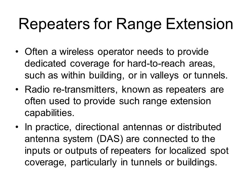 Repeaters for Range Extension