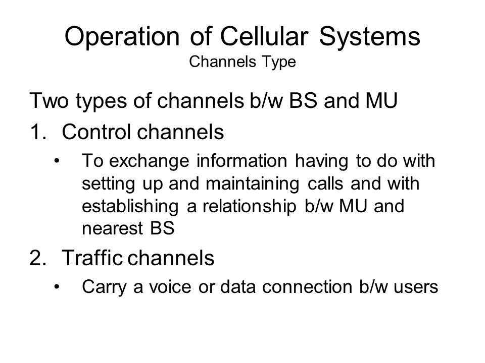 Operation of Cellular Systems Channels Type