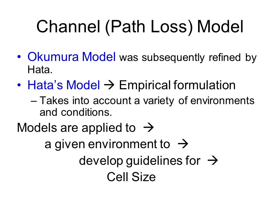 Channel (Path Loss) Model