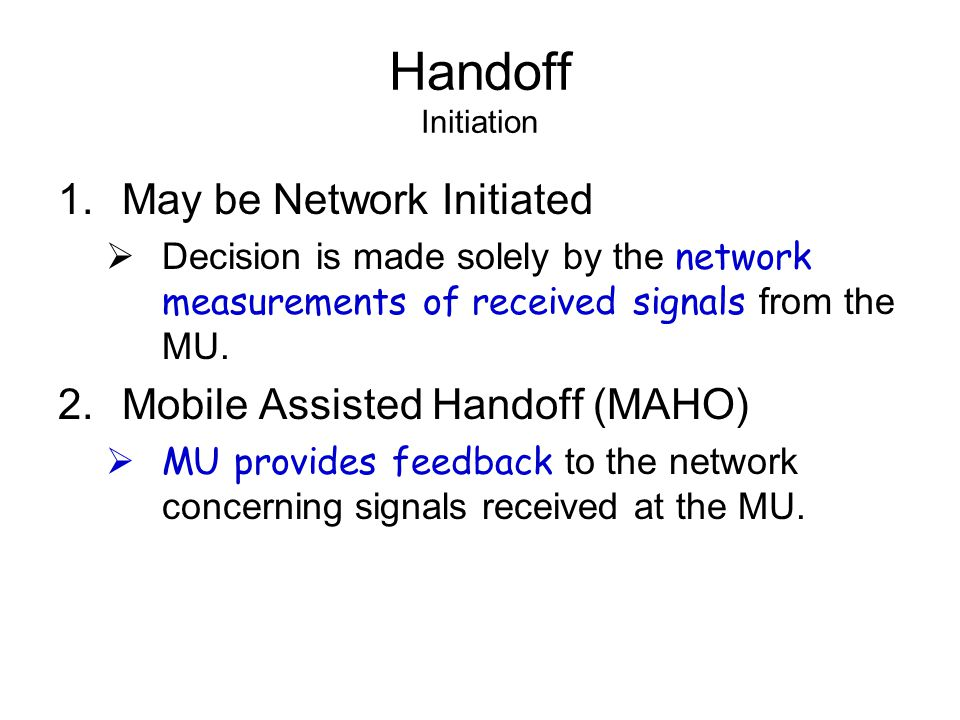 Handoff Initiation May be Network Initiated