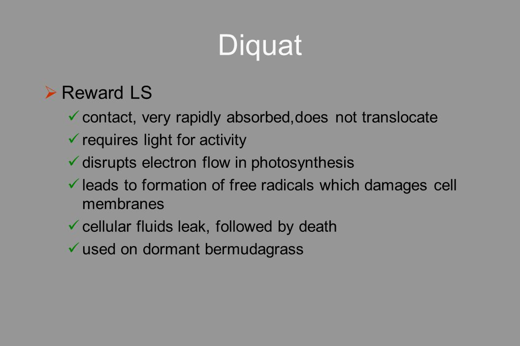 Diquat Reward LS contact, very rapidly absorbed,does not translocate