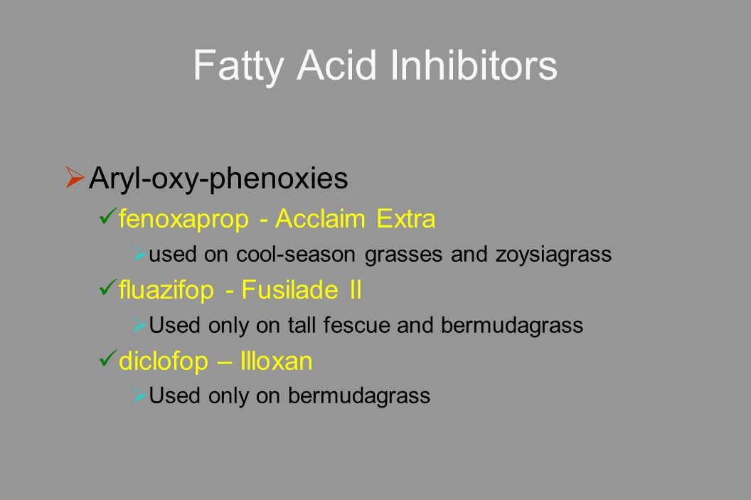 Fatty Acid Inhibitors Aryl-oxy-phenoxies fenoxaprop - Acclaim Extra