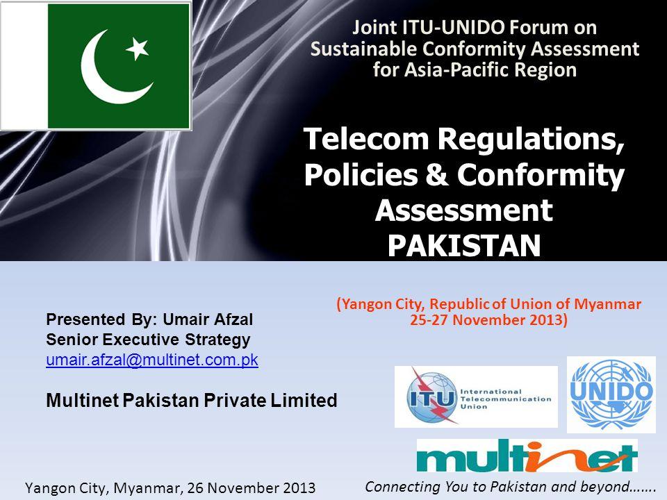 Telecom Regulations, Policies & Conformity Assessment PAKISTAN