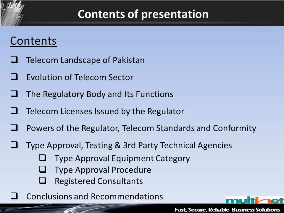 Contents of presentation Fast, Secure, Reliable Business Solutions