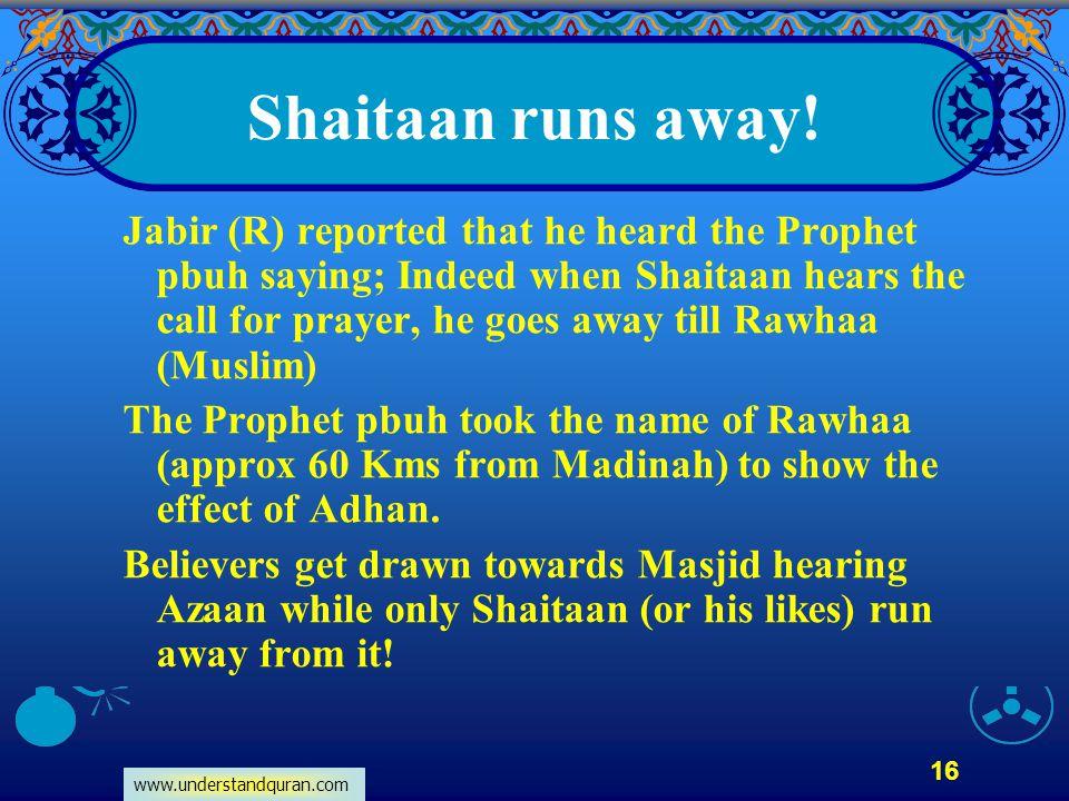 Shaitaan runs away!