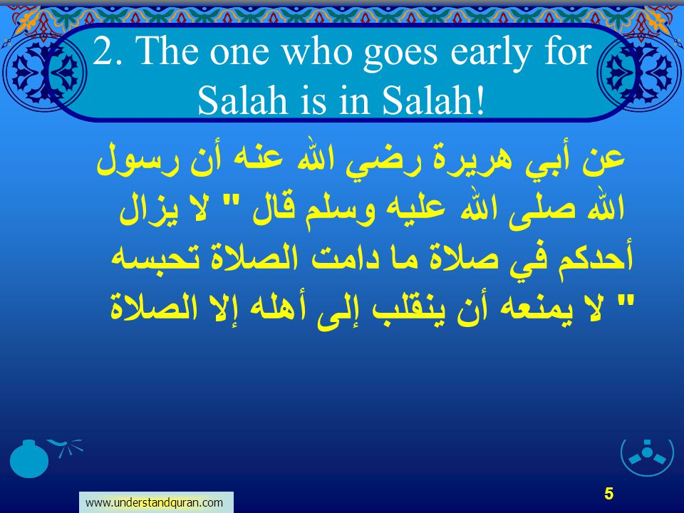 2. The one who goes early for Salah is in Salah!