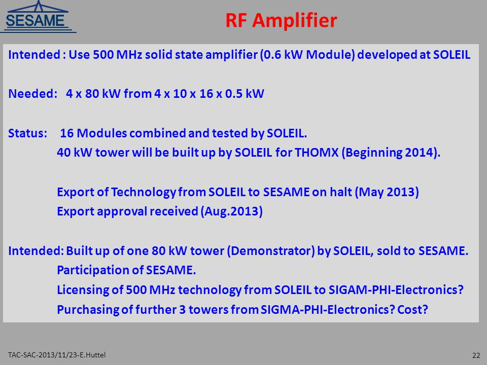 RF Amplifier Intended : Use 500 MHz solid state amplifier (0.6 kW Module) developed at SOLEIL. Needed: 4 x 80 kW from 4 x 10 x 16 x 0.5 kW.