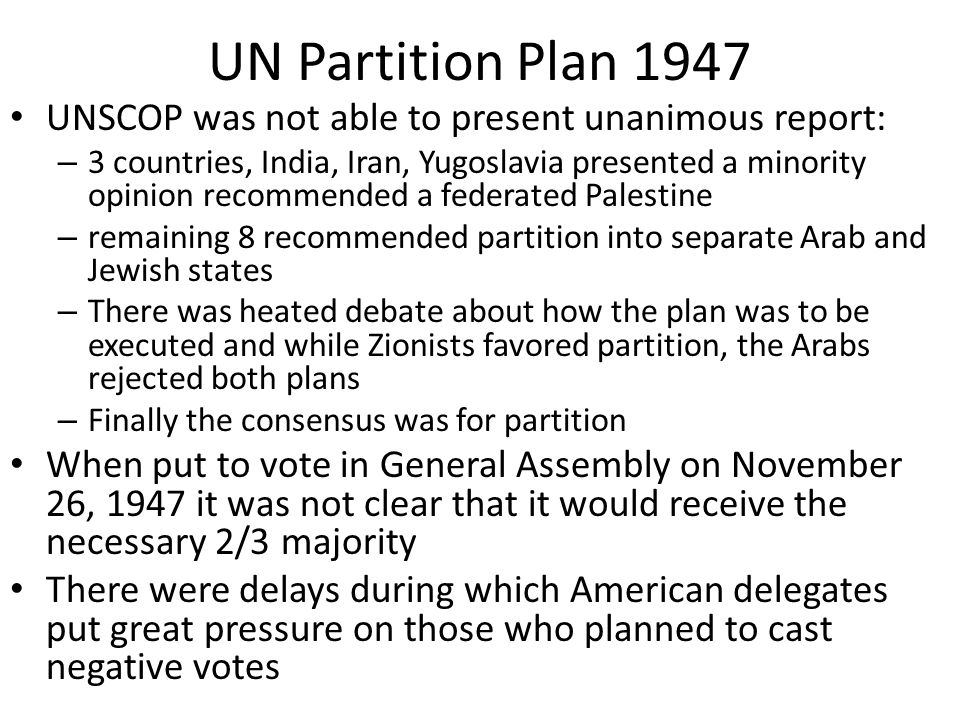 UN Partition Plan 1947 UNSCOP was not able to present unanimous report: