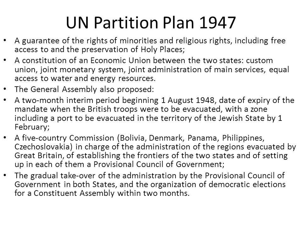 UN Partition Plan 1947 A guarantee of the rights of minorities and religious rights, including free access to and the preservation of Holy Places;