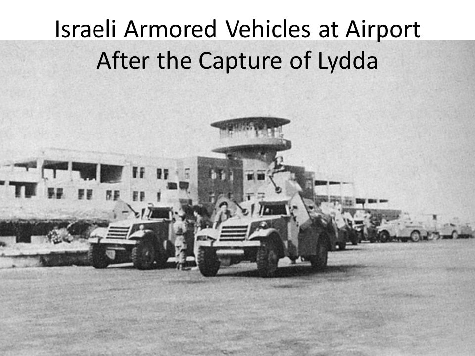 Israeli Armored Vehicles at Airport After the Capture of Lydda