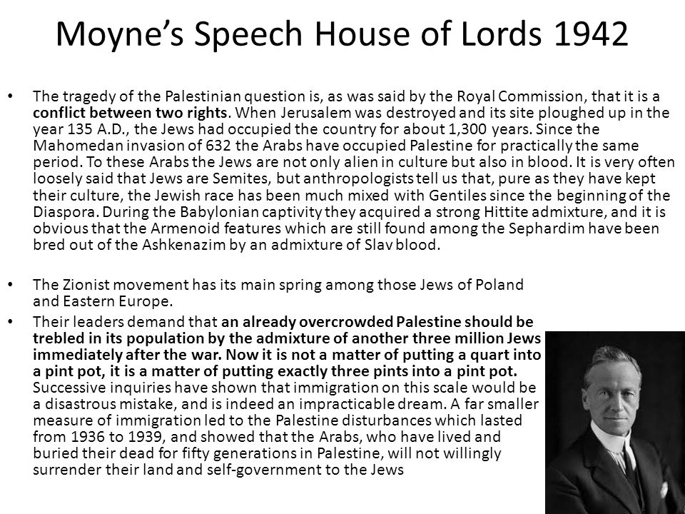 Moyne's Speech House of Lords 1942
