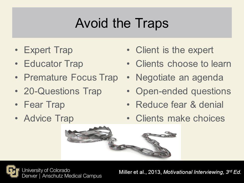 Avoid the Traps Expert Trap Educator Trap Premature Focus Trap