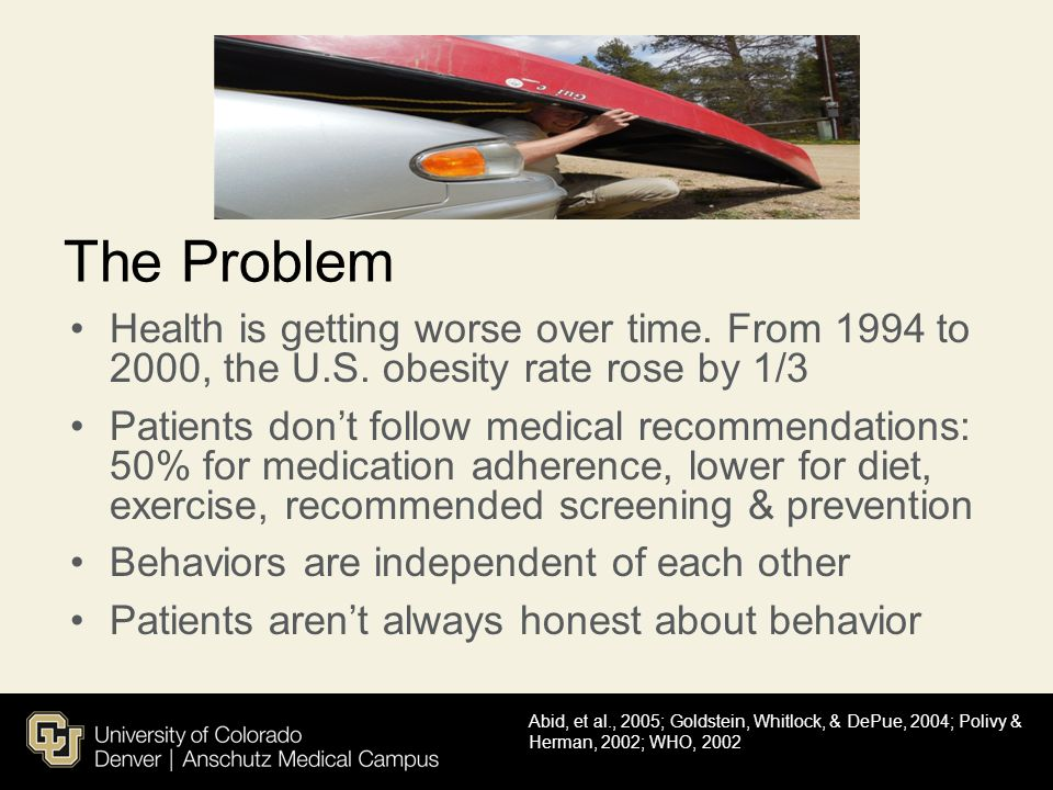 The Problem Health is getting worse over time. From 1994 to 2000, the U.S. obesity rate rose by 1/3.