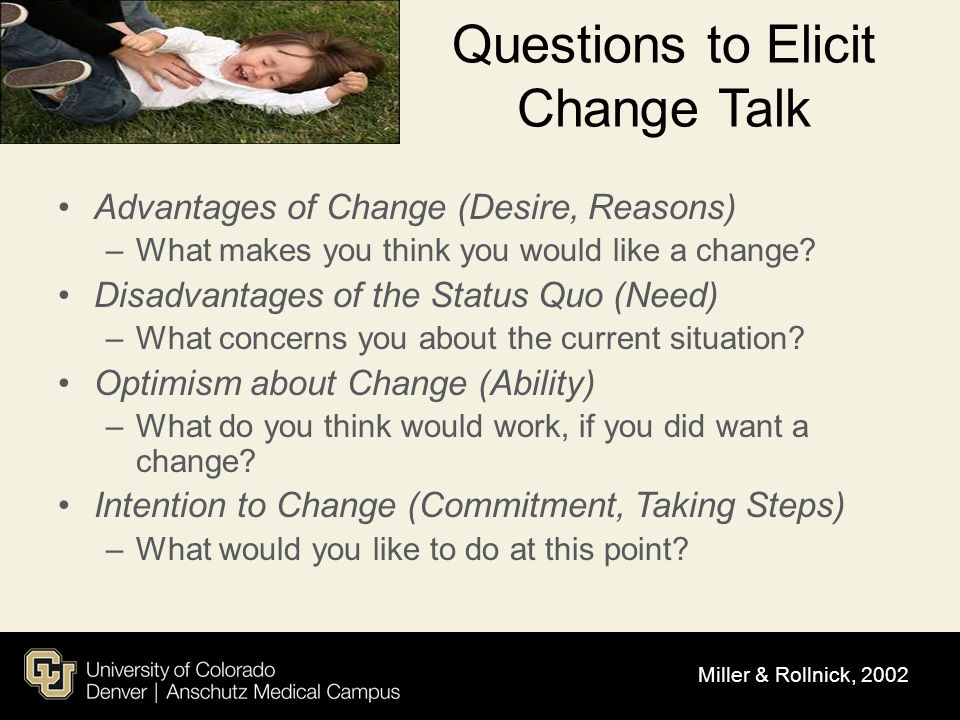 Questions to Elicit Change Talk