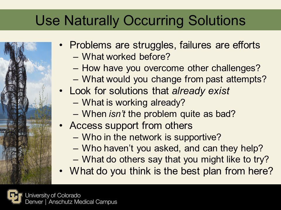 Use Naturally Occurring Solutions