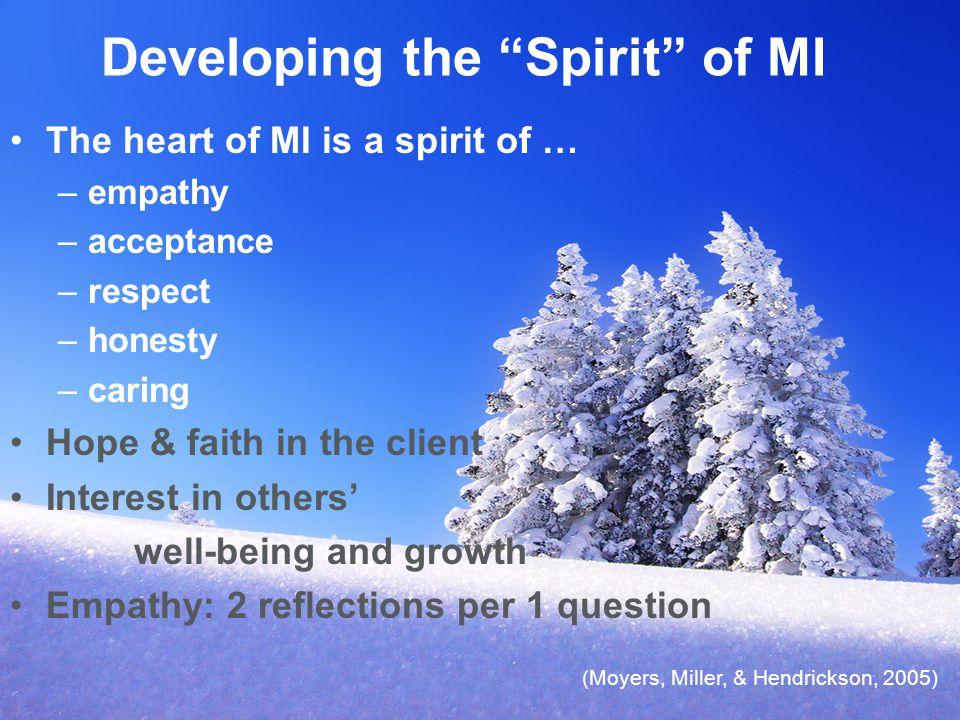 Developing the Spirit of MI