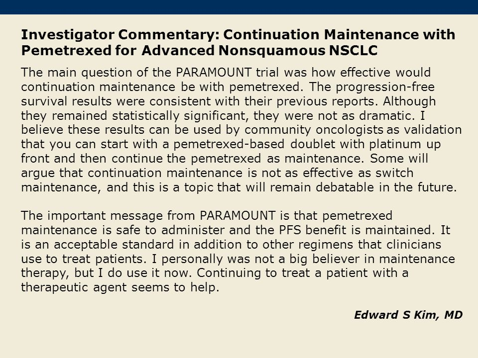 Investigator Commentary: Continuation Maintenance with Pemetrexed for Advanced Nonsquamous NSCLC