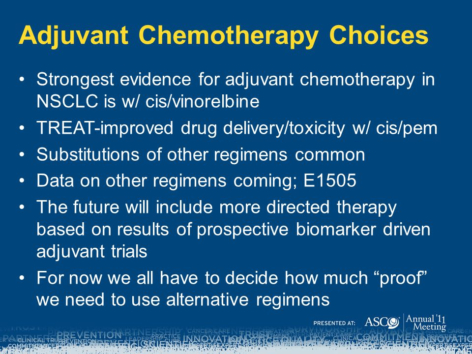 Adjuvant Chemotherapy Choices