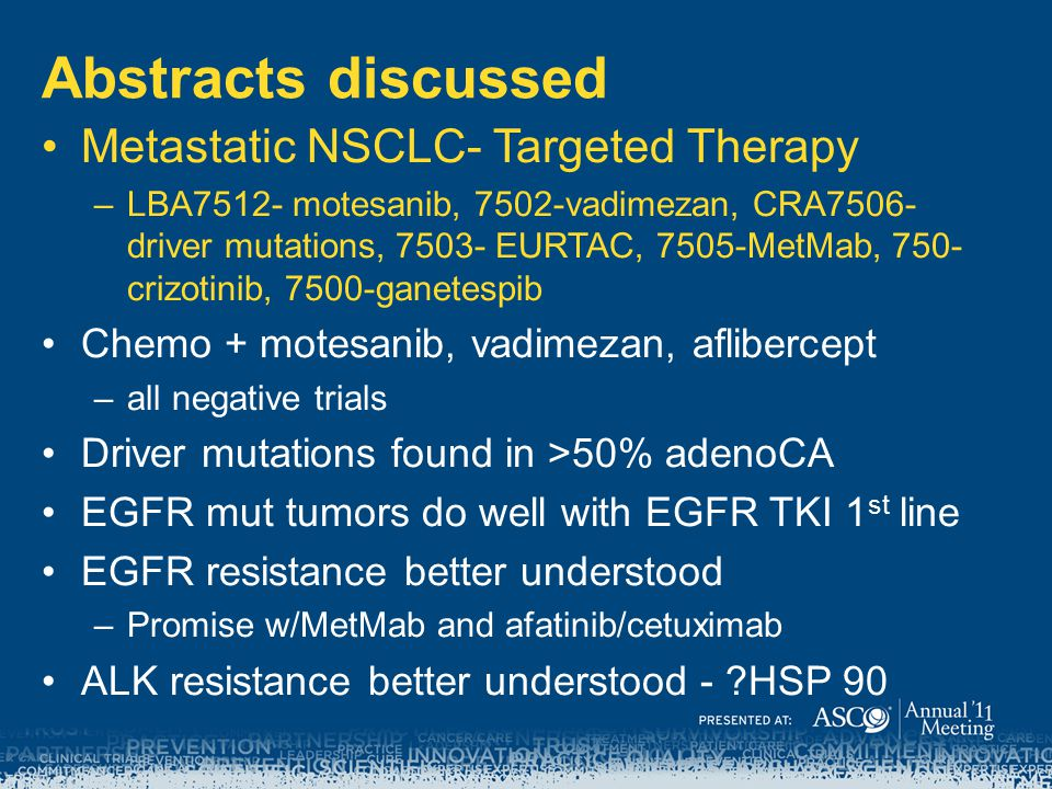 Abstracts discussed Metastatic NSCLC- Targeted Therapy