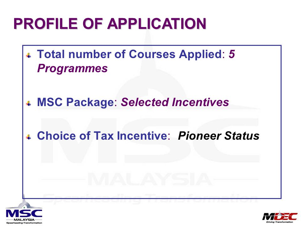 PROFILE OF APPLICATION