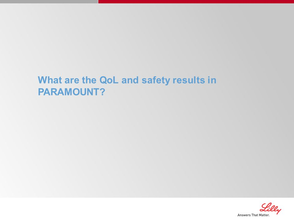 What are the QoL and safety results in PARAMOUNT