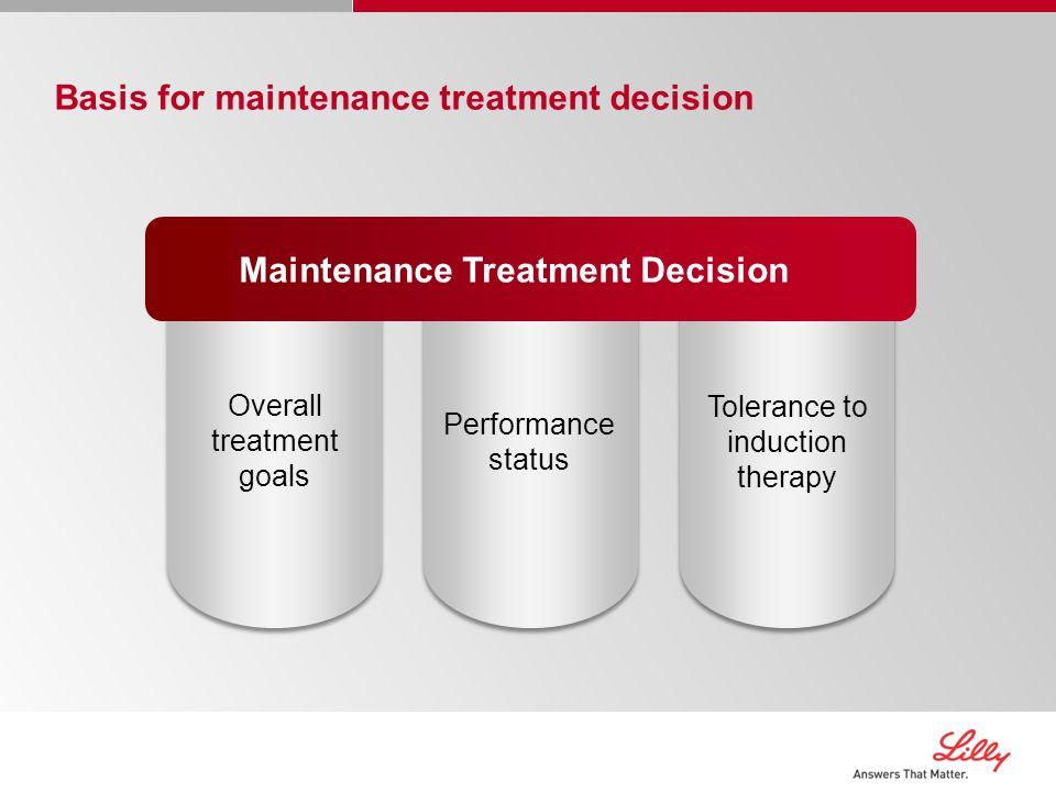 Maintenance Treatment Decision