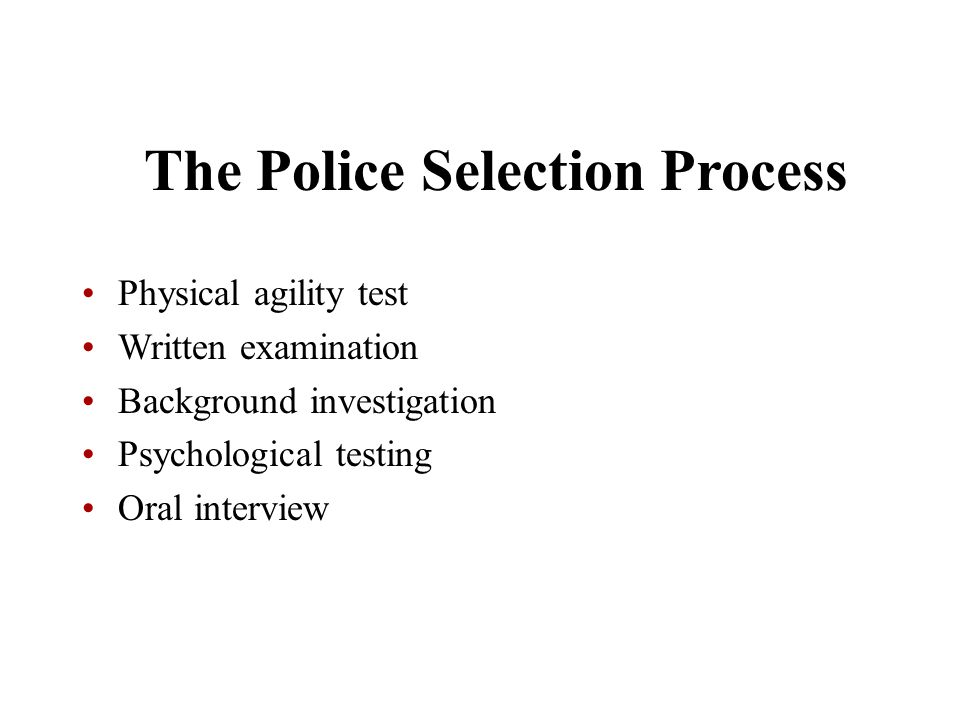 The Police Selection Process