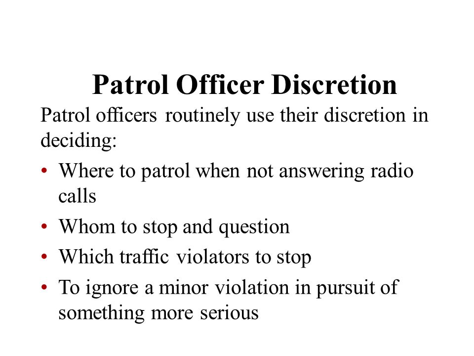 Patrol Officer Discretion