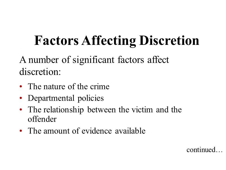 Factors Affecting Discretion